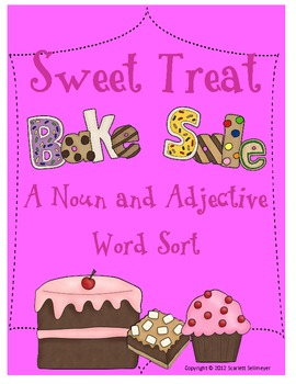 A Sweet Treat Noun and Adjective Word Sort