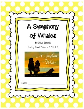 A Symphony of Whales CCSS Comprehension Booklet Reading Street Unit 3