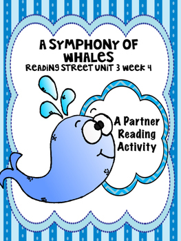 A Symphony of Whales Reading Street 3rd Grade Unit 3 Partner Read centers groups