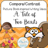 A TALE OF TWO BEASTS (Compare/Contrast Writing Prompt)