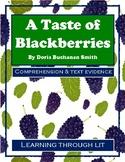 A TASTE OF BLACKBERRIES by Doris Buchanan Smith - Comprehension & Text Evidence