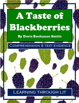 A TASTE OF BLACKBERRIES by Doris Buchanan Smith - Comprehension & Text Evidence