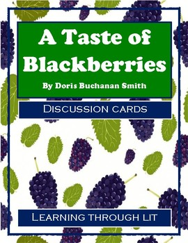 A TASTE OF BLACKBERRIES by Doris Buchanan Smith - Discussion Cards
