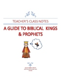 A TEACHER'S GUIDE TO BIBLICAL KINGS & PROPHETS
