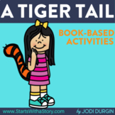 A TIGER TAIL Activities and Read Aloud Lessons for Distanc