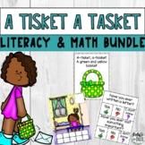 A TIsket A Tasket Nursery Rhyme Literacy & Math Unit MEGA Bundle