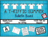 A T-RIFFIC Summer Bulletin Board - Perfect for A Back to School BULLETIN BOARD!