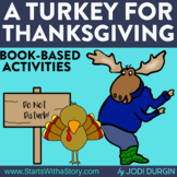A TURKEY FOR THANKSGIVING Activities and Read Aloud Lessons