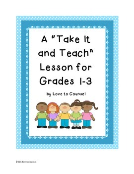 "A ""Take It and Teach"" lesson on Listening for Gr. 1-3"