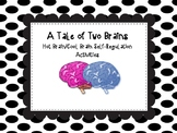 A Tale of Two Brains: Self-Regulation Activities