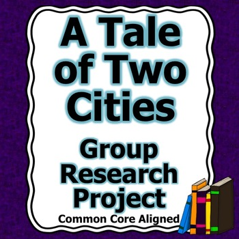 A Tale of Two Cities Group Research Project
