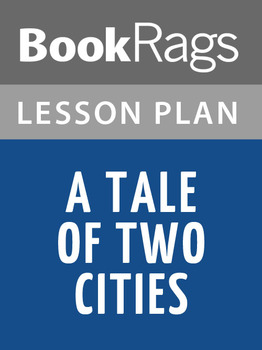 A Tale of Two Cities Lesson Plans