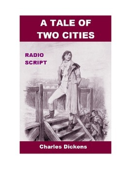 A Tale of Two Cities - Radio Script