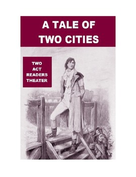 A Tale of Two Cities - Two Act Readers Theater