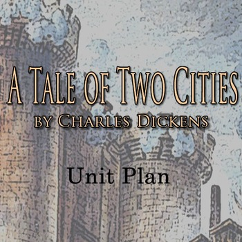 A Tale of Two Cities Unit Plan