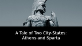 A Tale of Two City States: Athens and Sparta Comparison Po