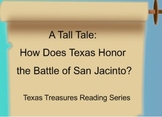 A Tall Tale: How Does Texas Honor the Battle of San Jacinto