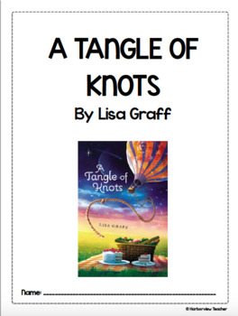 A Tangle of Knots Comprehension and Vocabulary Packet