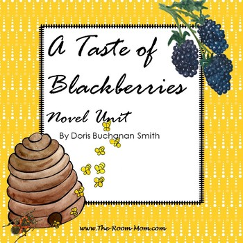 A Taste of Blackberries Novel Unit