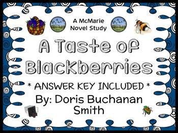 A Taste of Blackberries (Doris Buchanan Smith) Novel Study / Comprehension