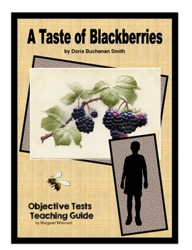A Taste of Blackberries Chapter-by-Chapter Objective Tests