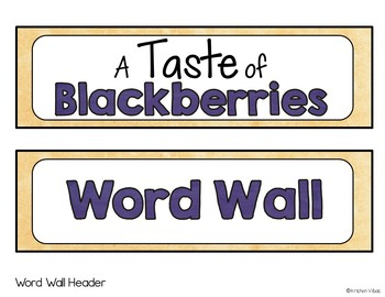 A Taste of Blackberries Vocabulary Word Wall