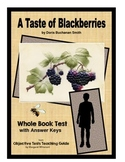 A Taste of Blackberries Whole Book Test (Factual Comprehension)