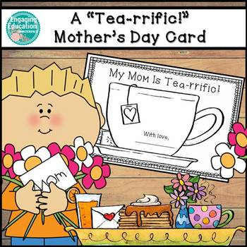 "A ""Tea""rrific Mother's Day Card"