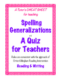 A Teacher's Cheat Sheet for Teaching Spelling Generalizations
