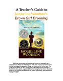 A Teacher's Guide to Jacqueline Woodson's Brown Girl Dreaming