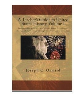 A Teacher's Guide to United States History, Volume I: Reproducible Activities