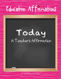 A Teacher's Affirmation (Professional Development)