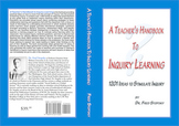A Teacher's Handbook to Inquiry Learning