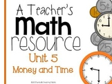 A Teacher's Math Resource Unit 5 Money and Time