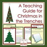 Christmas in the Trenches (World War l Picture Book) - A Complete Teaching Guide