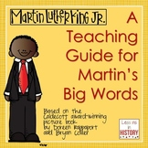 Martin's Big Words (Martin Luther King Picture Book) - A Complete Teaching Guide