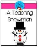 A Teaching Snowman - Freebie