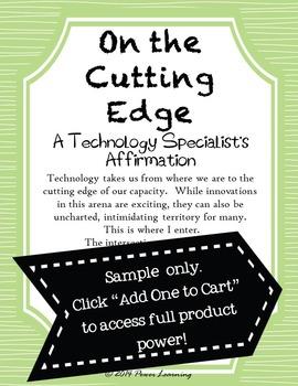 A Technology Specialist's Affirmation (Professional Development)