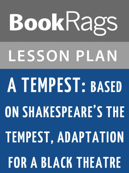 A Tempest: Based on Shakespeare's The Tempest,  Lesson Plans