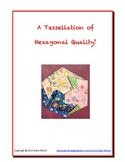 A Tessellation of Hexagonal Quality