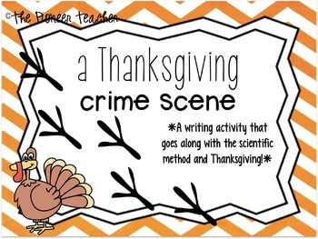 A Thanksgiving Crime Scene [Writing Activity]
