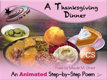 A Thanksgiving Dinner - Animated Step-by-Step Poem - PCS