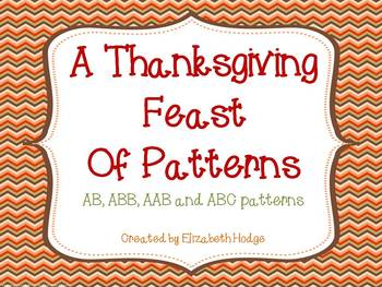 A Thanksgiving Feast of Patterns- AB, ABB, AAB and ABC