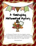 A Thanksgiving Mathematical Whodunnit Mystery- Multi-Step