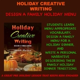 Thanksgiving and Christmas Family Holiday Menu and Narrative CC Writing Lesson