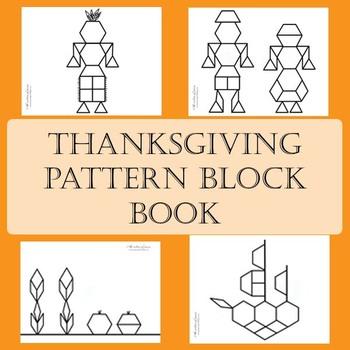 A Thanksgiving Pattern Blocks Book