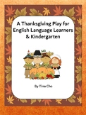 A Thanksgiving Play for English Language Learners and Kindergarten