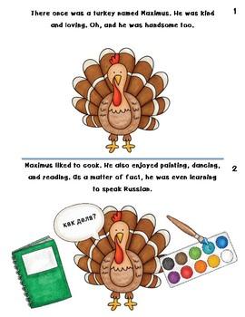 A Thanksgiving Story- Maximus the Turkey!