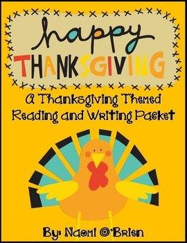 A Thanksgiving Themed Reading and Writing Pack (Common Core)