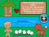 STEM Science,Technology, Engineering & Math: The Gingerbread Man
